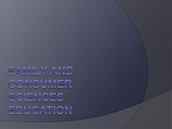 Family and Consumer Sciences Education