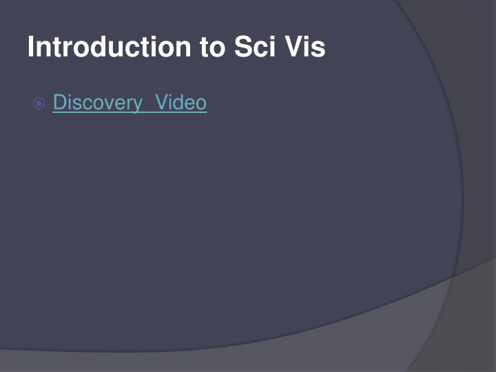 Introduction to Sci Vis
