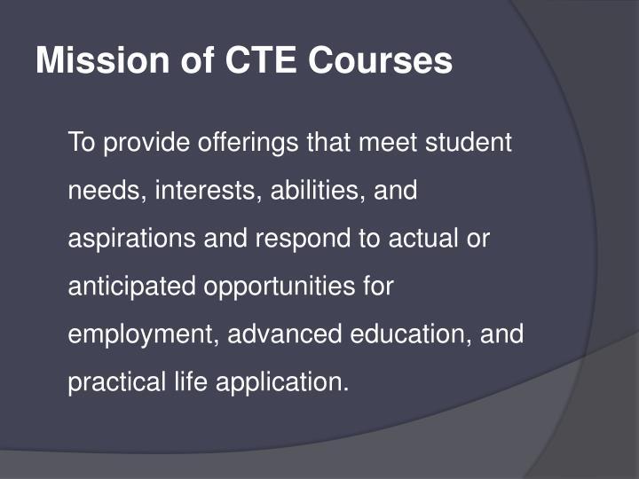 Mission of CTE Courses