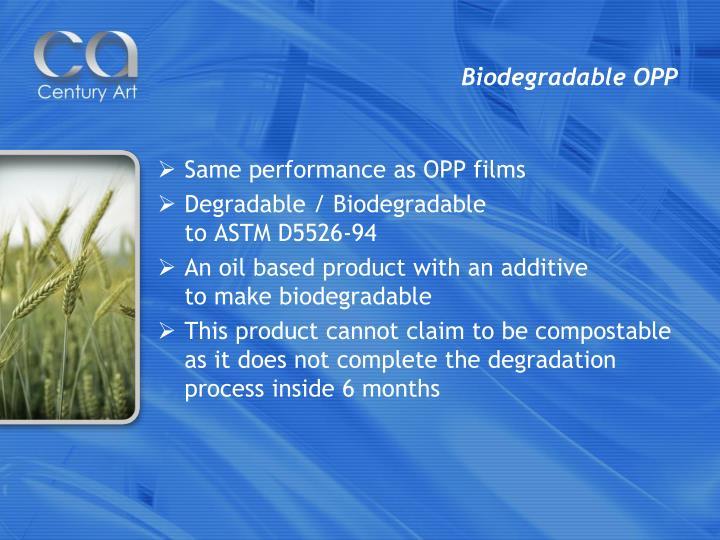 Biodegradable OPP