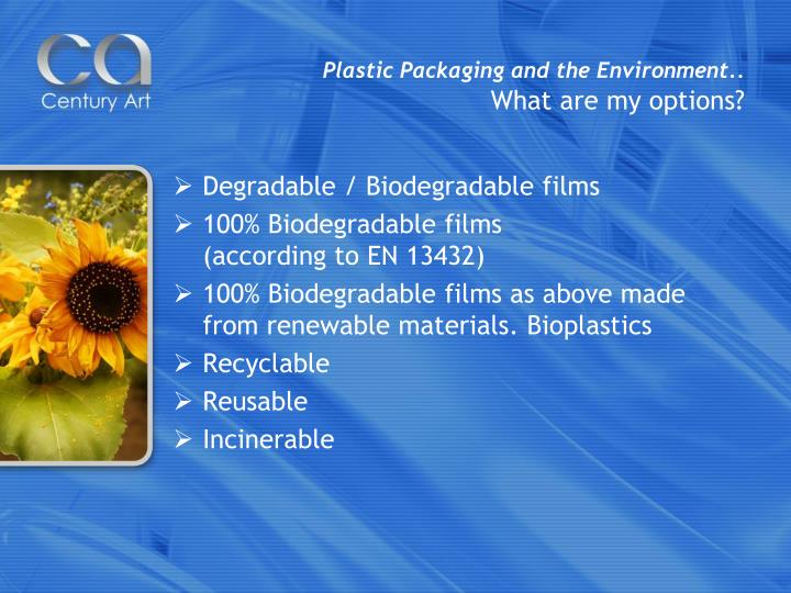 Plastic Packaging and the Environment..