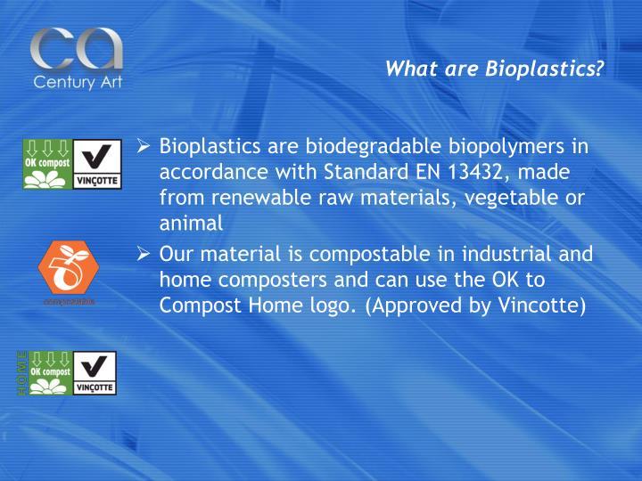 What are Bioplastics?