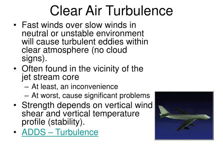 Clear Air Turbulence