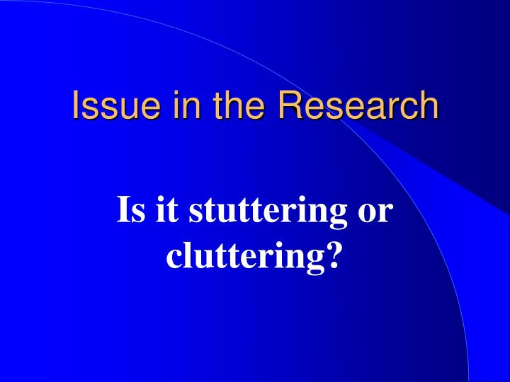 Issue in the Research