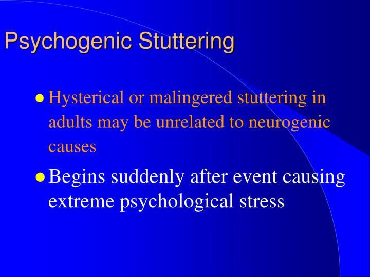 Psychogenic Stuttering