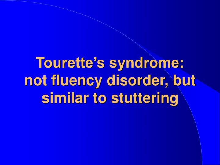 Tourette's syndrome: