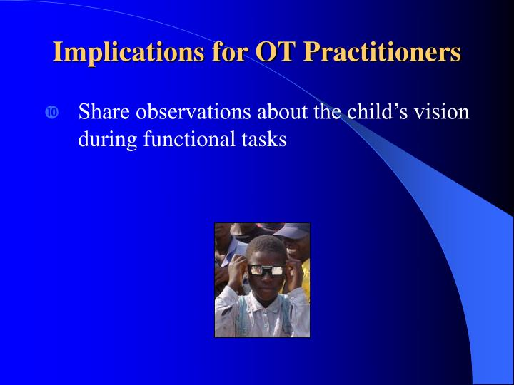 Implications for OT Practitioners