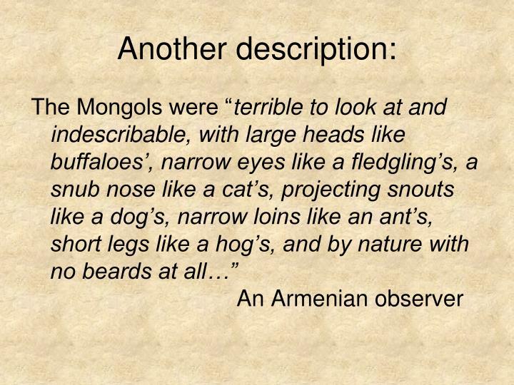 Another description: