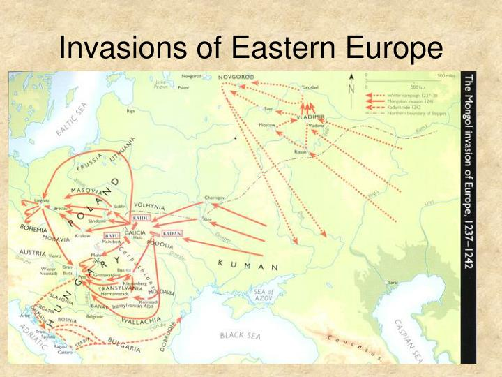 Invasions of Eastern Europe