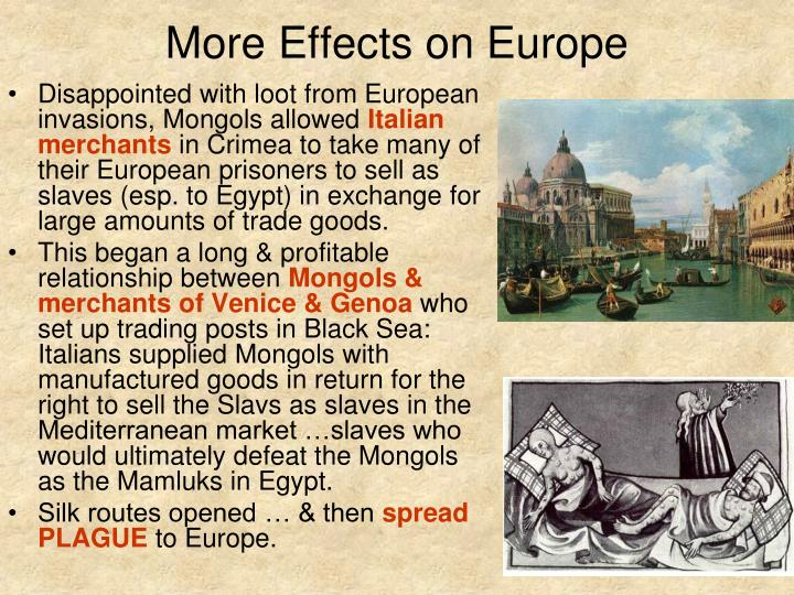 More Effects on Europe