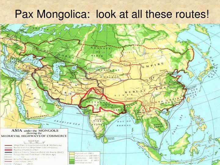 Pax Mongolica:  look at all these routes!