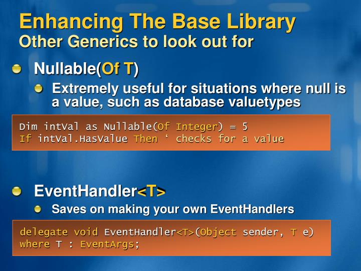 Enhancing The Base Library