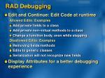 rad debugging