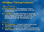 whidbey tracing features2
