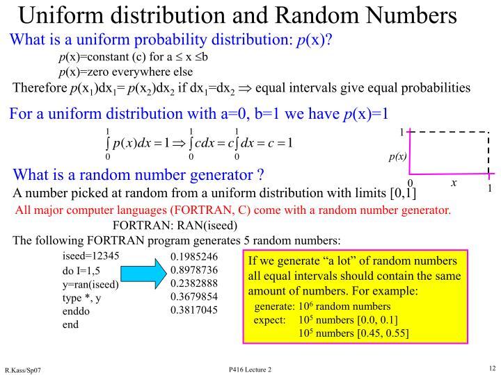 What is a uniform probability distribution: