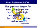have a great journey next year