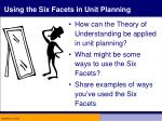 using the six facets in unit planning