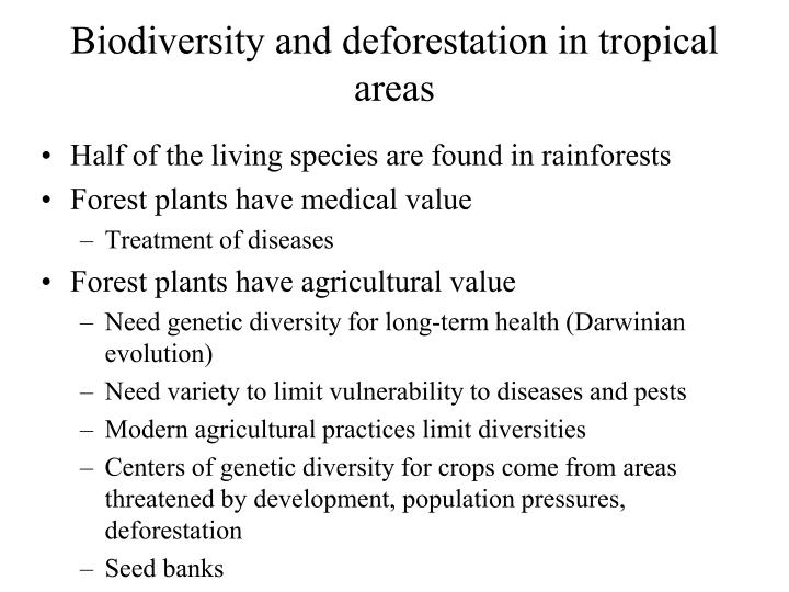 Biodiversity and deforestation in tropical areas