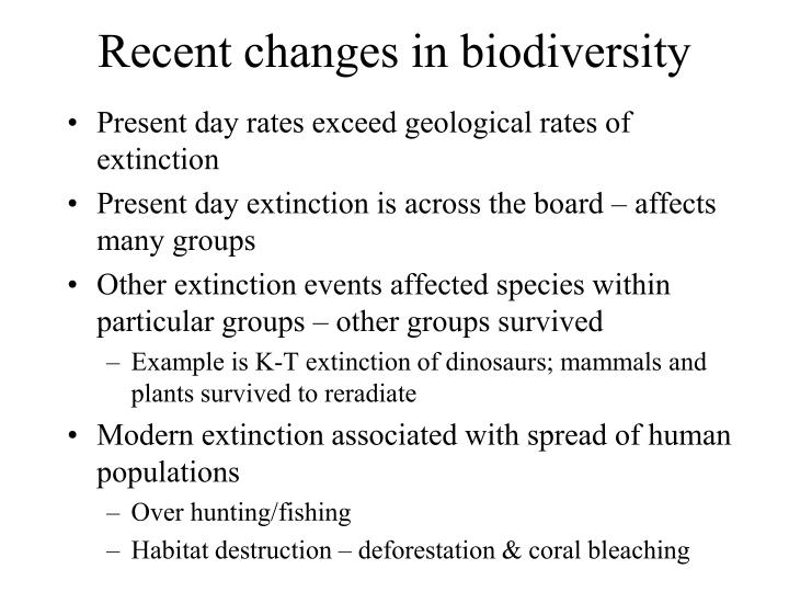 Recent changes in biodiversity