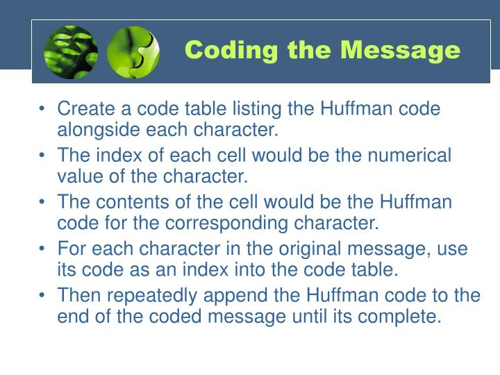 Coding the Message