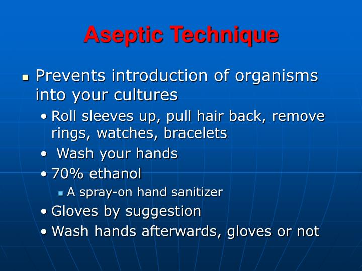Aseptic Technique