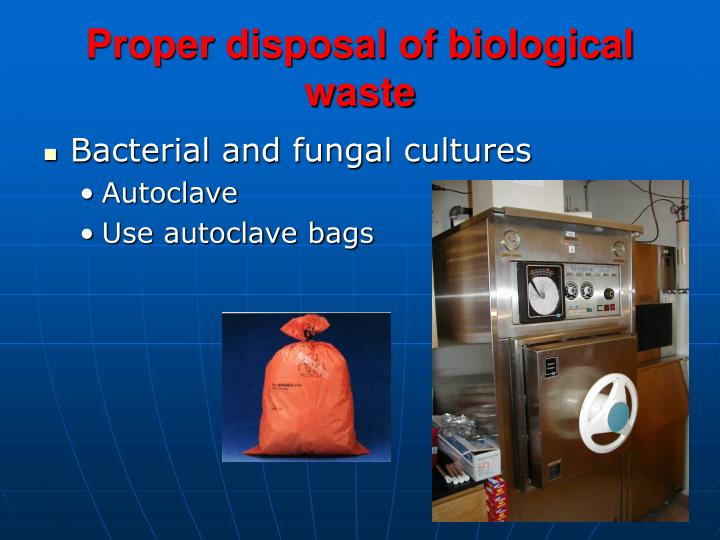 Proper disposal of biological waste