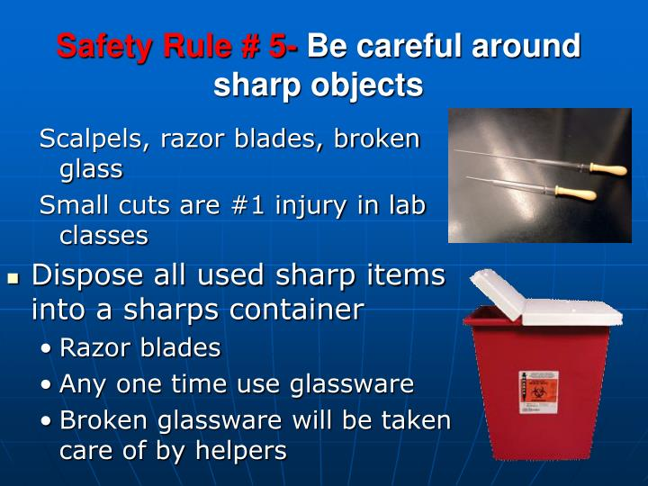 Safety Rule # 5-