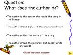 question what does the author do