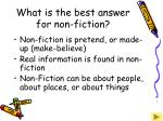 what is the best answer for non fiction