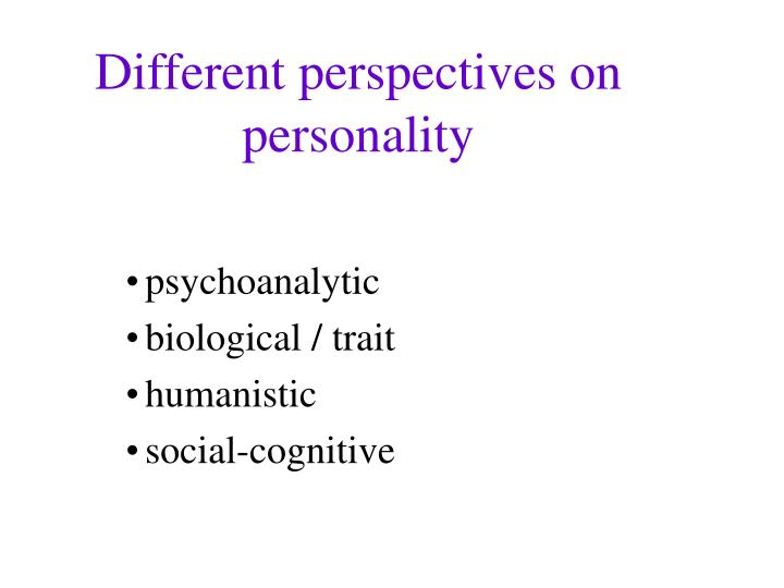 Different perspectives on  personality