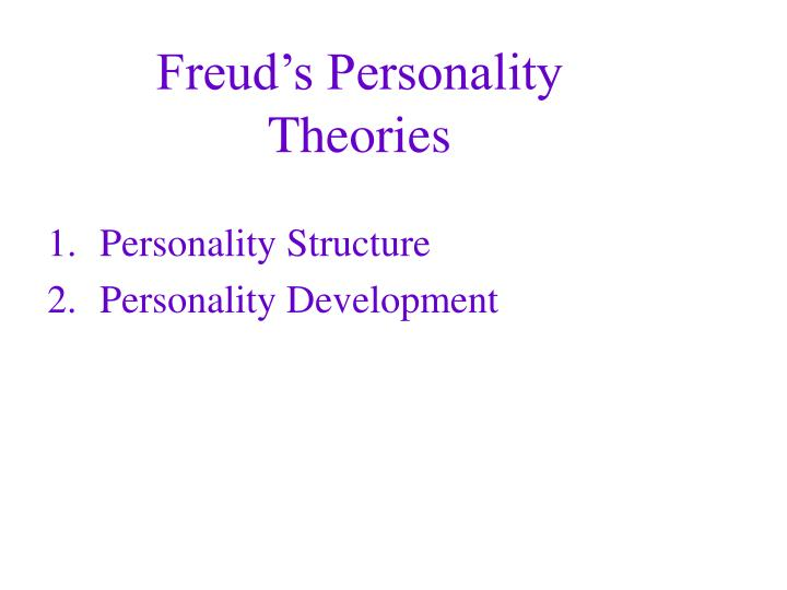 Freud's Personality Theories