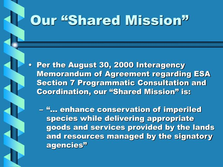 "Our ""Shared Mission"""