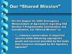our shared mission