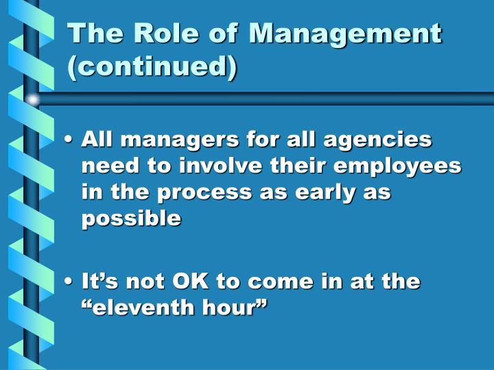 The Role of Management (continued)
