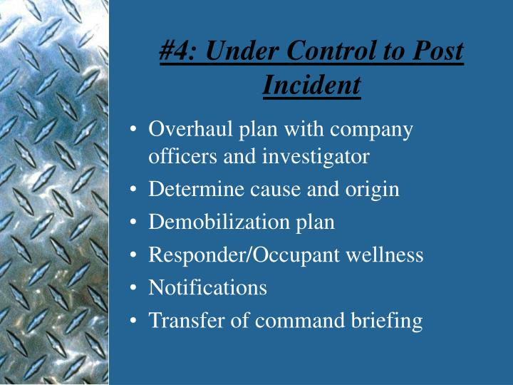 #4: Under Control to Post Incident