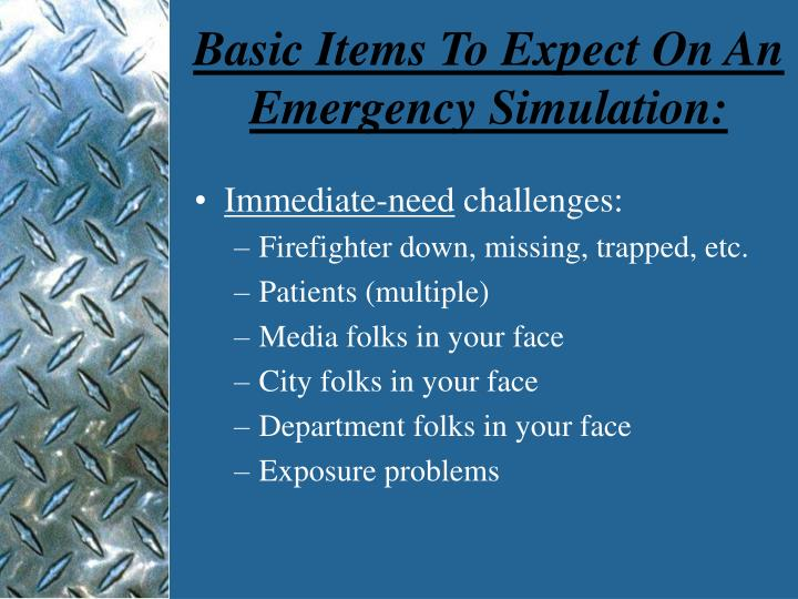 Basic Items To Expect On An Emergency Simulation: