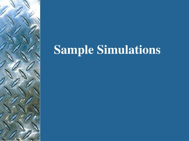 Sample Simulations