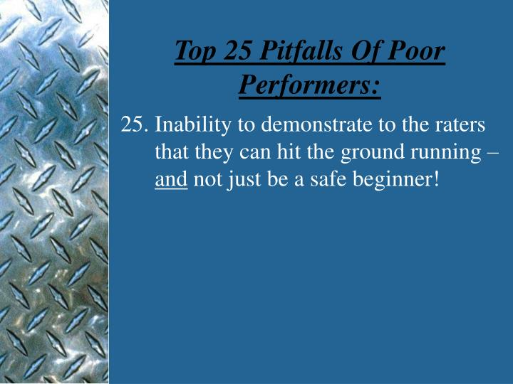 Top 25 Pitfalls Of Poor Performers: