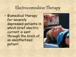 electroconvulsive therapy