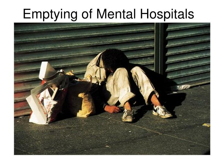 Emptying of Mental Hospitals