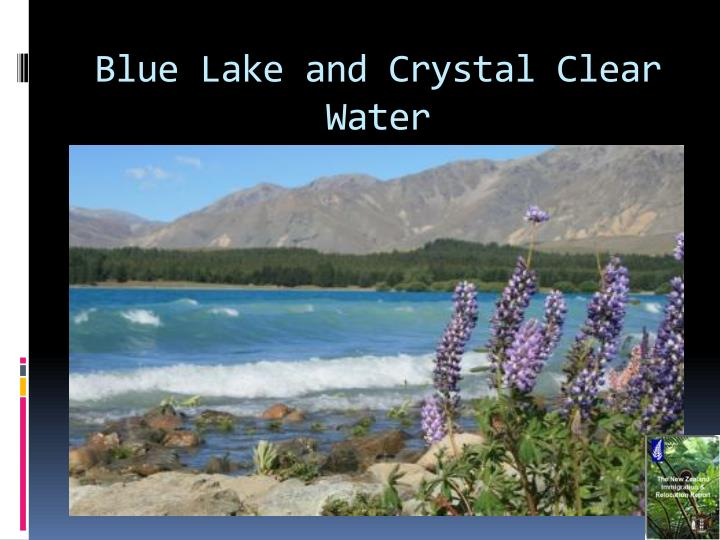 Blue lake and crystal clear water