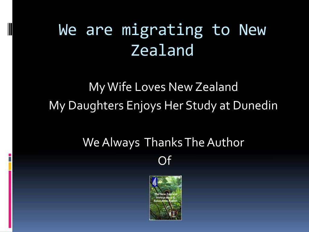 We are migrating to New Zealand