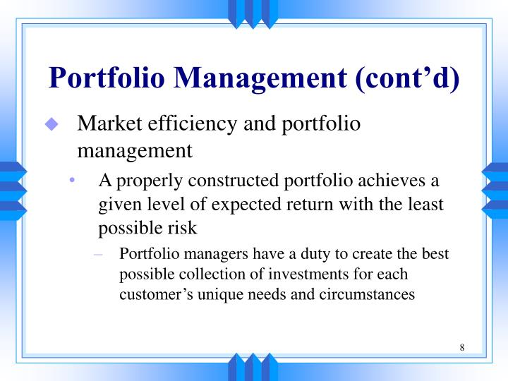 Portfolio Management (cont'd)