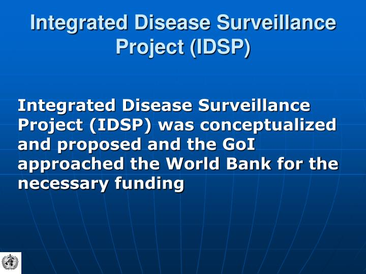Integrated Disease Surveillance Project (IDSP)