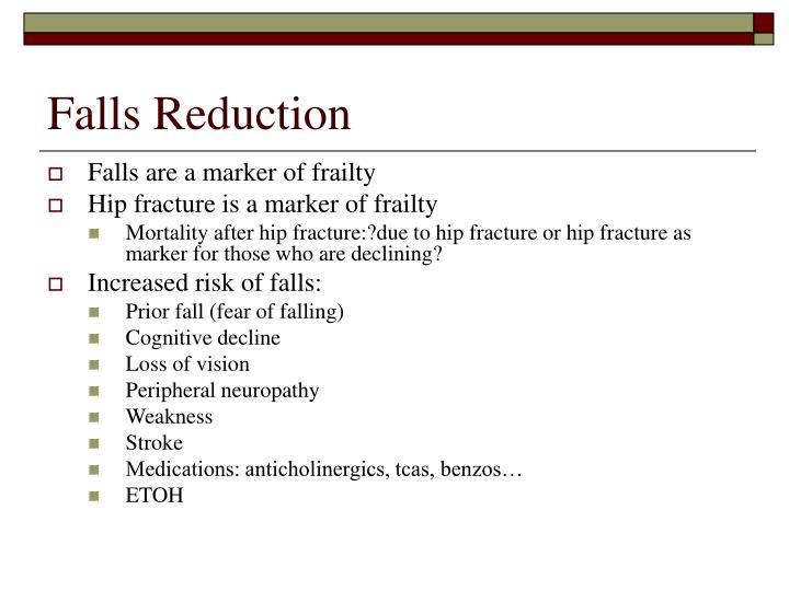 Falls Reduction