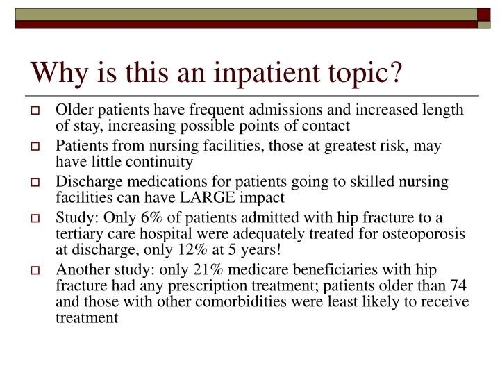 Why is this an inpatient topic?