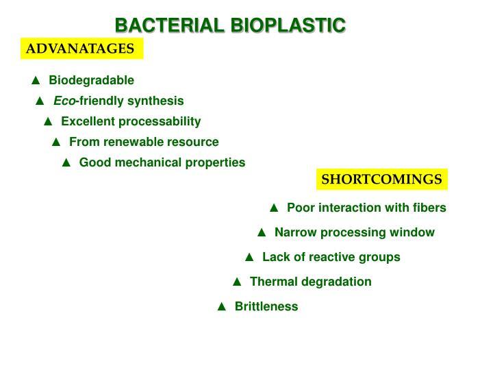 BACTERIAL BIOPLASTIC