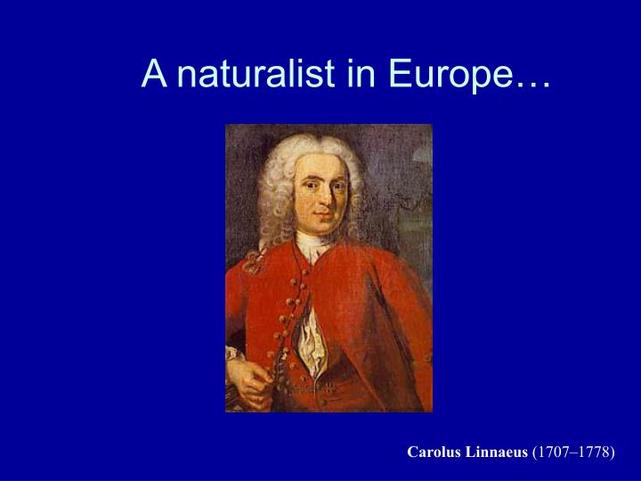 A naturalist in europe