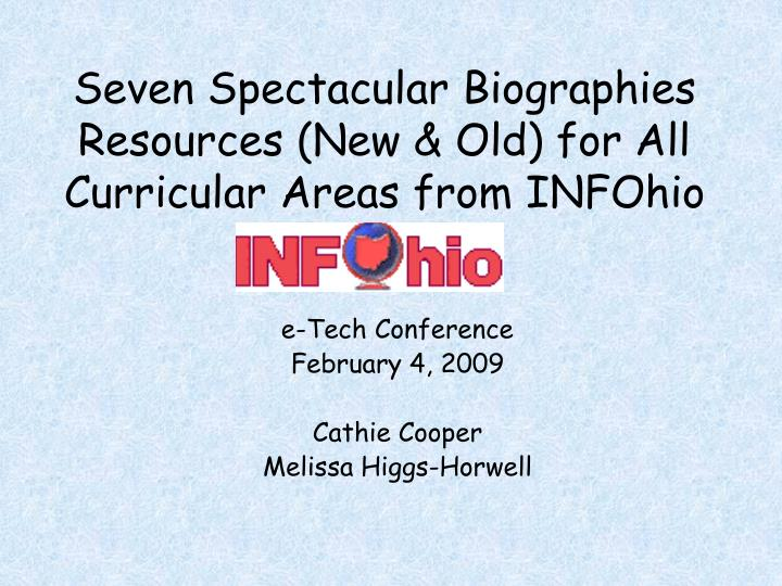 Seven Spectacular Biographies Resources (New & Old) for All Curricular Areas from INFOhio