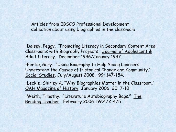 Articles from EBSCO Professional Development Collection about using biographies in the classroom